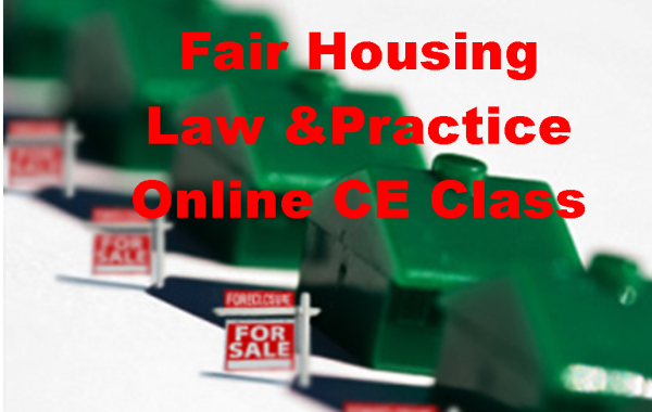 Fair Housing  Law and Practice (3 Hours CE)